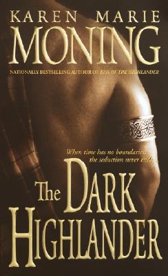 The Dark Highlander, KAREN MARIE MONING