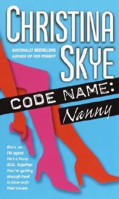 Code Name: Nanny, CHRISTINA SKYE