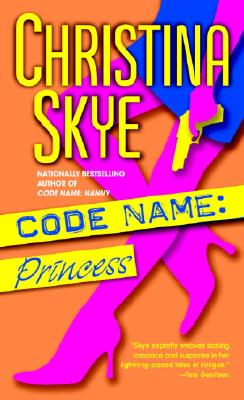 Code Name: Princess, Christina Skye