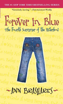 Image for Forever in Blue: The Fourth Summer of the Sisterhood (The Sisterhood of the Traveling Pants)