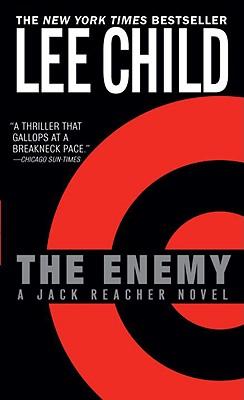 The Enemy (Jack Reacher Novels (Paperback)), LEE CHILD