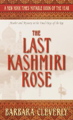 Image for Last Kashmiri Rose, The
