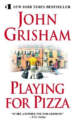 Playing for Pizza, Grisham, John