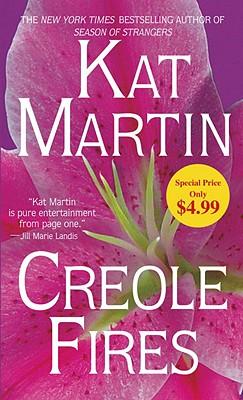 Creole Fires, Kat Martin