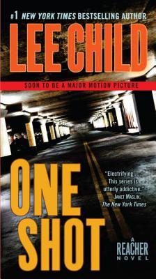One Shot: A Reacher Novel (Reacher Series), LEE CHILD