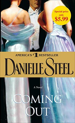 Coming Out: A Novel, Danielle Steel