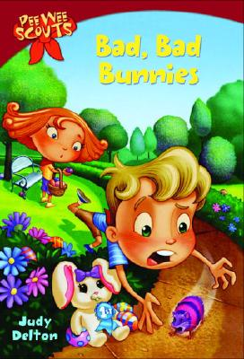 Image for Pee Wee Scouts: Bad, Bad Bunnies (A Stepping Stone Book(TM))