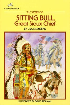 Image for The Story of Sitting Bull (Dell Yearling Biography)