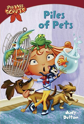 Pee Wee Scouts: Piles of Pets (A Stepping Stone Book(TM)), Delton, Judy