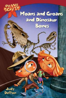 Image for Pee Wee Scouts: Moans and Groans and Dinosaur Bones (A Stepping Stone Book(TM))