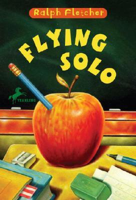 Flying Solo, RALPH FLETCHER