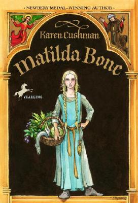 Matilda Bone, Karen Cushman