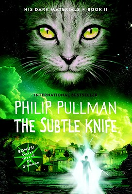 The Subtle Knife, Pullman, Philip