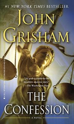 "The Confession, ""Grisham, John"""
