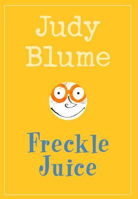 "Freckle Juice, ""Blume, Judy"""