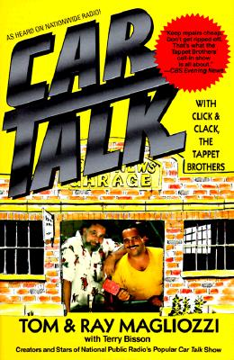 Car Talk, Tom Magliozzi; Ray Magliozzi