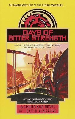 Days of Bitter Strength (CHUNG KUO), Wingove, David