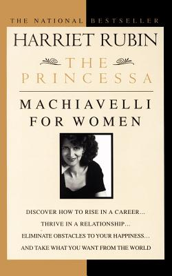 Image for The Princessa : Machiavelli for Women