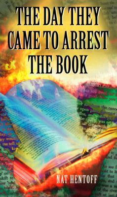 Image for The Day They Came to Arrest the Book (Laurel-Leaf Books)