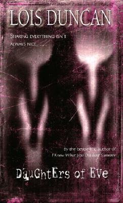 Daughters of Eve (Laurel Leaf Books), LOIS DUNCAN