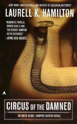 Circus of the Damned (Anita Blake Vampire Hunter (Paperback)), LAURELL K. HAMILTON