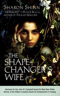 The Shape-Changer's Wife, SHARON SHINN