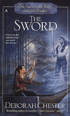 Image for Sword, Ring, and Chalice: The Sword
