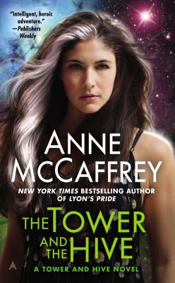 The Tower and the Hive (Rowan (Paperback)), Anne  McCaffrey