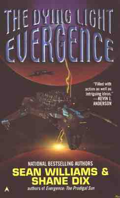 Evergence : The Dying Light, SEAN WILLIAMS, SHANE DIX