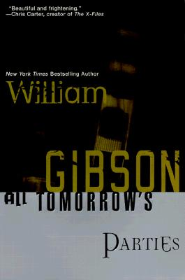 All Tomorrow's Parties, William Gibson