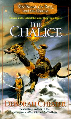 Image for The Chalice (The Sword, the Ring, and the Chalice, Book 3)