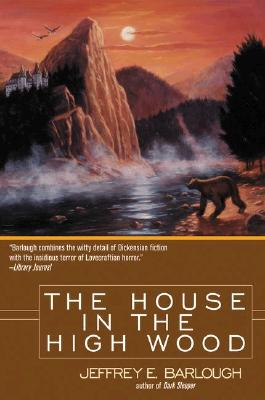 Image for The House in the High Wood (Western Lights Series)
