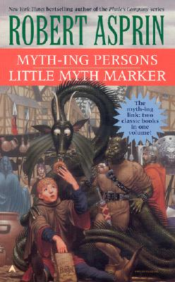 Myth-ing Persons/Little Myth Marker 2-in-1 (Myth 2-in-1), Robert Asprin