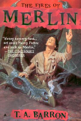 The Fires of Merlin (DIGEST) (Lost Years Of Merlin), T. A. Barron