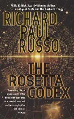 The Rosetta Codex, Richard Paul Russo