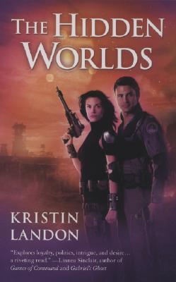 The Hidden Worlds, Kristin Landon