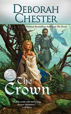 The Crown (The Pearls and the Crown), Deborah Chester