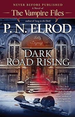 Dark Road Rising (Vampire Files), P. N. Elrod