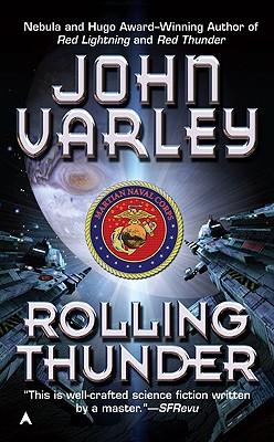 Rolling Thunder, John Varley