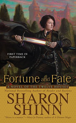 Fortune and Fate, Sharon Shinn