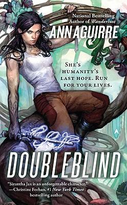 Doubleblind (Sirantha Jax, Book 3), Aguirre, Ann
