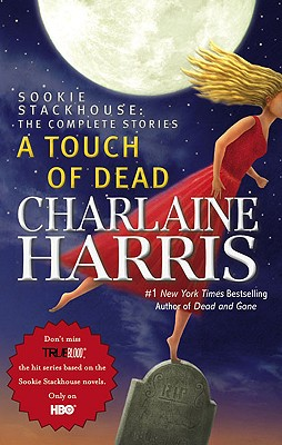 Image for A Touch of Dead **SIGNED 1st Edition /1st Printing +Photo**  (Sookie Stackhouse: The Complete Stories)