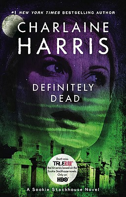 Image for Definitely Dead (Sookie Stackhouse/True Blood, Book 6)