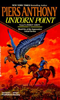 Image for Unicorn Point: Book Six of the Apprentice Adept Series
