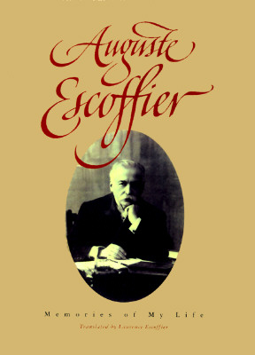 Image for Auguste Escoffier: Memories of My Life
