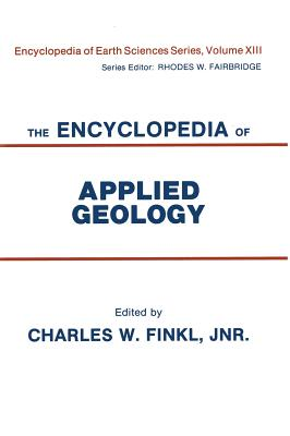 Image for The Encyclopedia of Applied Geology (Encyclopedia of Earth Sciences Series)