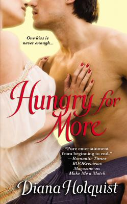 Hungry for More, Diana Holquist