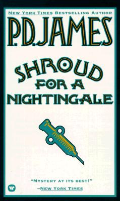 Shroud for a Nightingale, P. D. JAMES