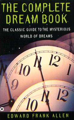 Image for The Complete Dream Book: The Classic Guide to the Mysterious World of Dreams