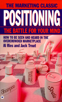 Image for Positioning: The Battle for Your Mind